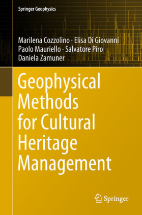 Geophysical Methods for Cultural Heritage Management