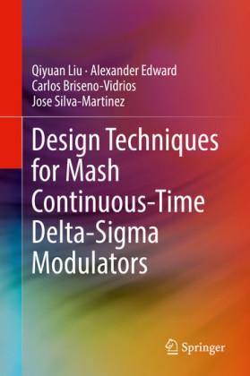Design Techniques for Mash Continuous-Time Delta-Sigma Modulators