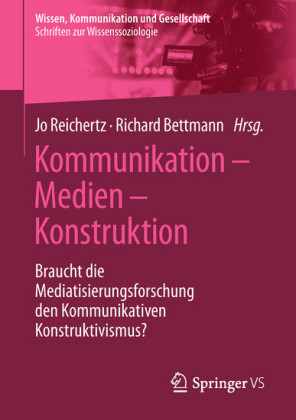 Kommunikation - Medien - Konstruktion