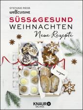 Süß & gesund - Weihnachten Neue Rezepte Cover