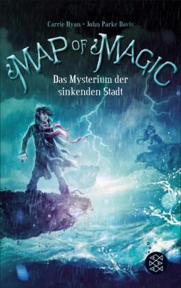 Map of Magic - Das Mysterium der sinkenden Stadt (Bd. 2)