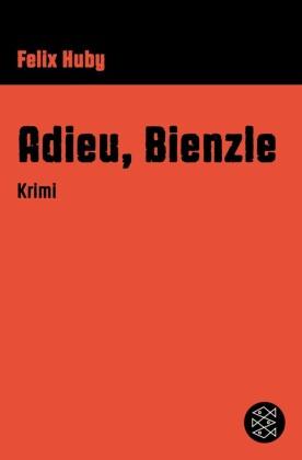 Adieu, Bienzle