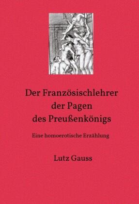 Der Französischlehrer der Pagen des Preußenkönigs