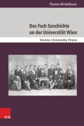Das Fach Geschichte an der Universität Wien