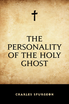 The Personality of the Holy Ghost