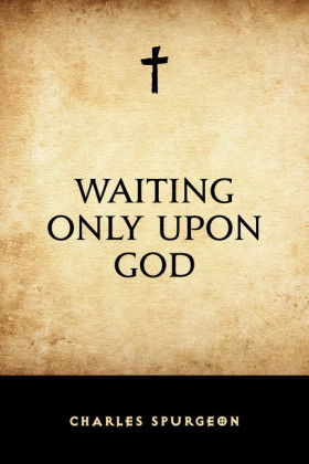 Waiting Only Upon God