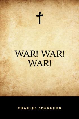 War! War! War!