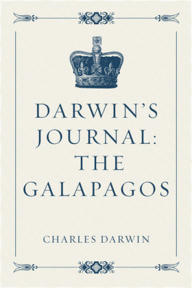 Darwin's Journal: The Galapagos