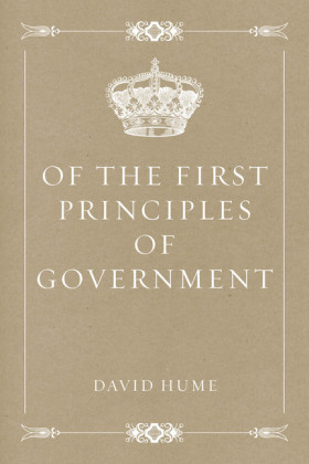 Of the First Principles of Government
