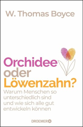 Orchidee oder Löwenzahn?