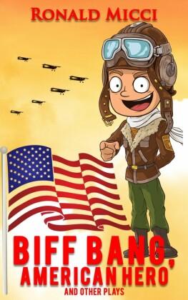 Biff Bang, American Hero