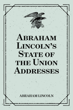 Abraham Lincoln's State of the Union Addresses