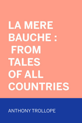 La Mere Bauche : From Tales of All Countries