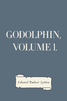 Godolphin, Volume 1.