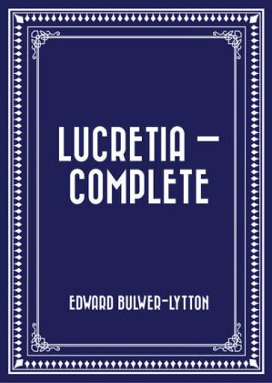 Lucretia - Complete