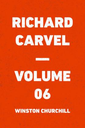 Richard Carvel - Volume 06