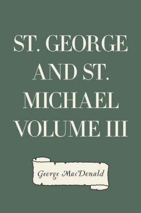 St. George and St. Michael Volume III