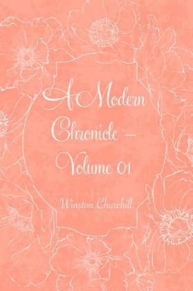 A Modern Chronicle - Volume 01