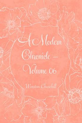 A Modern Chronicle - Volume 06