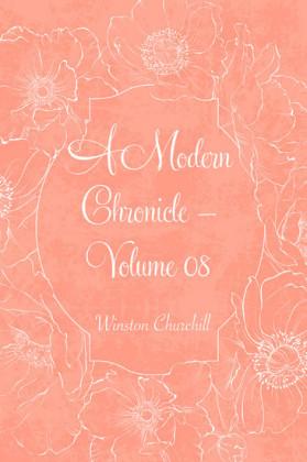 A Modern Chronicle - Volume 08