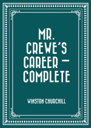 Mr. Crewe's Career - Complete