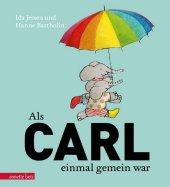 Als Carl einmal gemein war Cover