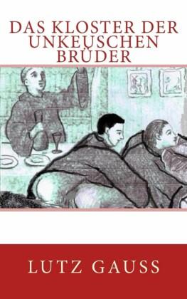 Das KLoster der unkeuschen Brüder