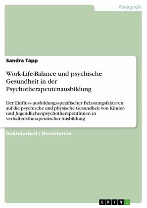 Work-Life-Balance und psychische Gesundheit in der Psychotherapeutenausbildung