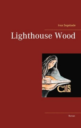 Lighthouse Wood