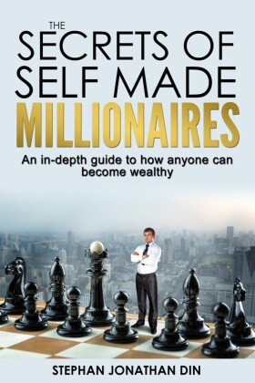 The Secrets of Self Made Millionaires
