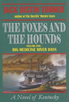 The Foxes and the Hounds - Volume One