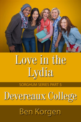 Love in the Lydia Devereaux College