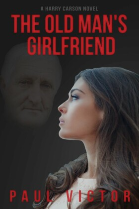 The Old Man's Girlfriend