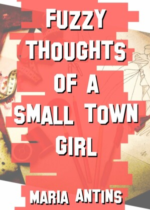 Fuzzy Thoughts of a Small Town Girl