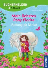 Mein liebstes Pony Flocke, Bücherhelden, Rettung für Minka