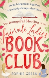 The Inaugural Meeting of the Fairvale Ladies Book Club Cover