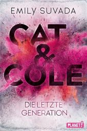 Cat & Cole: Die letzte Generation Cover