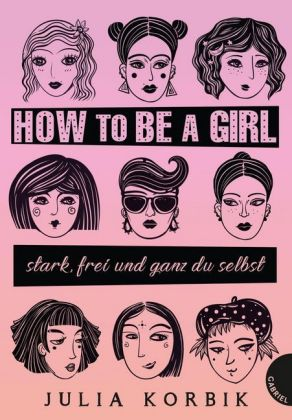 How to be a girl