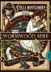 Stella Montgomery und der schaurige See von Wormwood Mire
