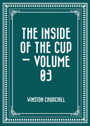 The Inside of the Cup - Volume 03