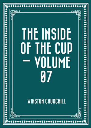 The Inside of the Cup - Volume 07