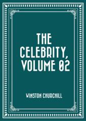 The Celebrity, Volume 02