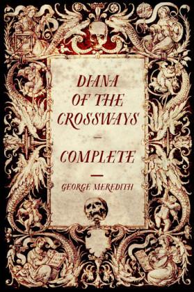 Diana of the Crossways - Complete