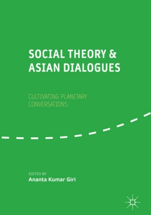Social Theory and Asian Dialogues