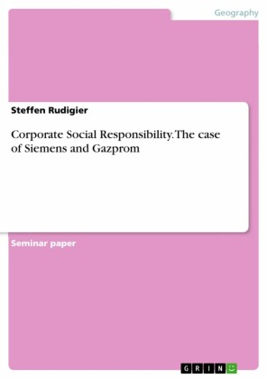Corporate Social Responsibility. The case of Siemens and Gazprom