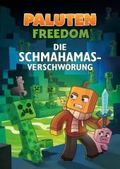 Freedom - Die Schmahamas-Verschwörung