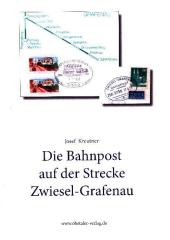 Die Bahnpost auf der Strecke Zwiesel Grafenau