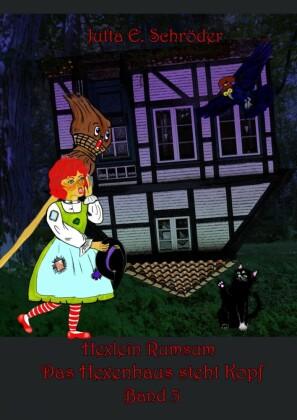 Das Hexenhaus steht Kopf - Hexlein Rumsum 3