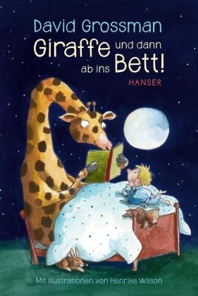 Giraffe und dann ab ins Bett!, Band 7/1