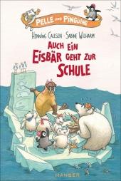 Pelle und Pinguine - Auch ein Eisbär geht zur Schule Cover